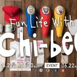 "〜Fun Life With〜 ""chi-bee"" limited POP UP SHOP"
