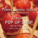 POMME L'IMINAL OSAKA limited POP UP SHOP