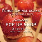 POMME L'IMINAL OSAKA limited POP UP SHOP