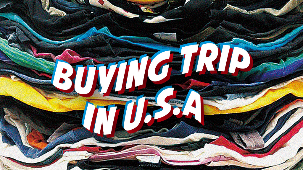 Buying Trip in USA