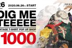 DIG ME TEE |VINTAGE T-SHIRT POP UP SHOP